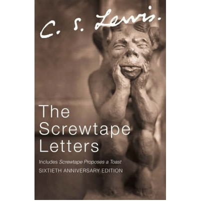 The Screwtape Letters: Complete and Unabridged: Letters from a Senior to a Junior Devil
