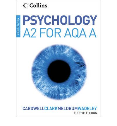 Psychology for A2 Level for AQA (A)