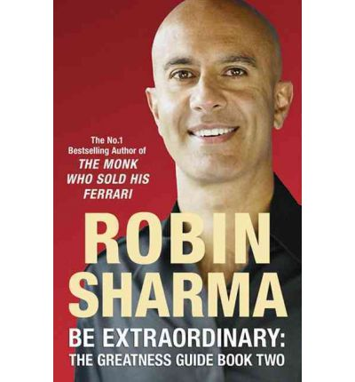 Be Extraordinary: The Greatness Guide Book Two: Bk. 2: 101 More Insights to Get You to World Class