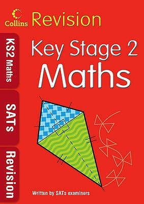 Key Stage 2 Maths: SATs Revision
