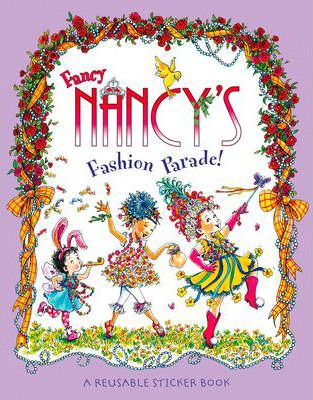 Fancy Nancy's Fashion Parade