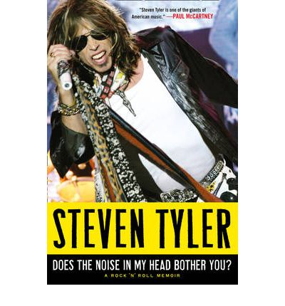 Does the Noise in My Head Bother You?: The Autobiography