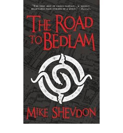The Road to Bedlam: Bk. 2: The Courts of the Feyre