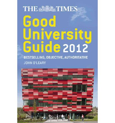 The Times Good University Guide 2012