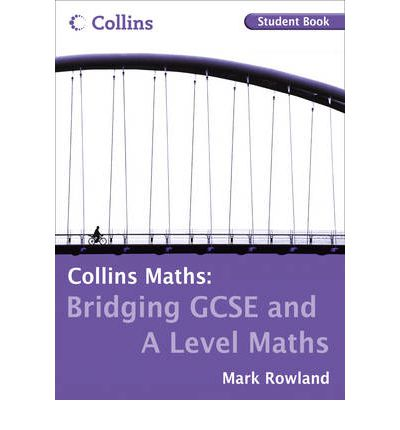 Bridging GCSE and A Level: Student Book