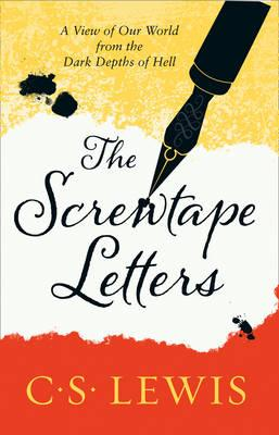 The Screwtape Letters: Letters from a Senior to a Junior Devil