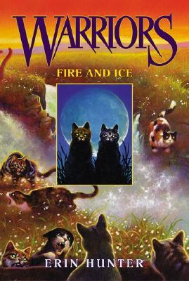 Warriors 02 Fire and Ice