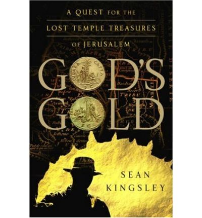 God's Gold: the Quest for the Lost Temple Treasures of Jerusalem