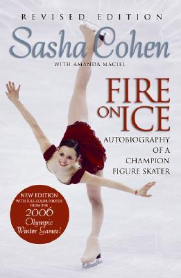 Fire on Ice: Autobiography of a Champion Figure Skater