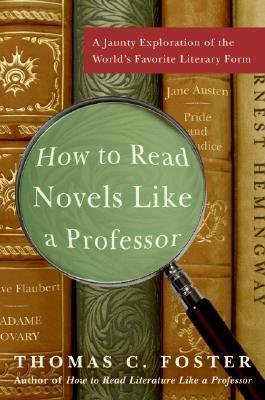 How to Read Novels Like A Prof