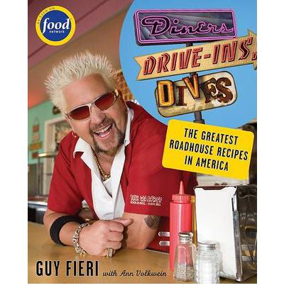 Diners, Drive-Ins and Dives: An All-American Road Trip ...with Recipes!