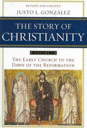 The Story of Christianity: Early Church to the Reformation v. 1