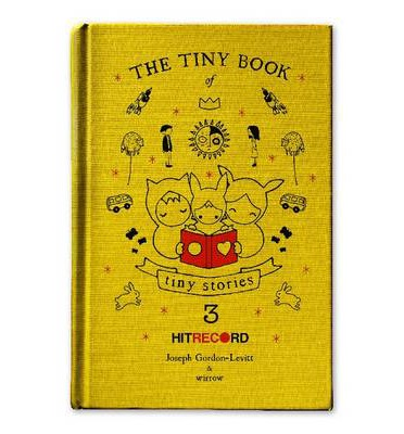 The Tiny Book of Tiny Stories: Volume 3: Volume 3