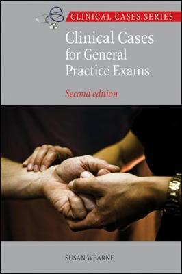 Clinical Cases for General Practice Exams