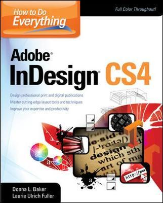 How to Do Everything: Adobe InDesign CS4