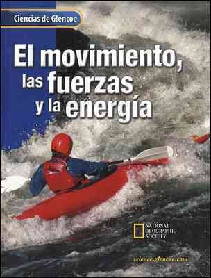 Glencoe Science : Motion, Forces, and Energy, Spanish