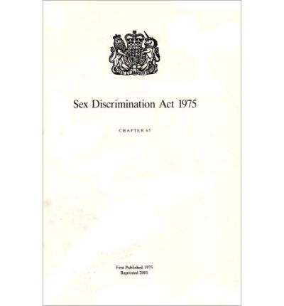 eBookStore new release: Sex Discrimination Act 1975: Elizabeth II. Chapter 65 : Elizabeth II. 1975. Chapter 65 by - 0105465755 PDB