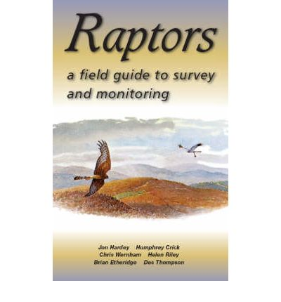 Raptors: A Field Guide to Surveying and Monitoring