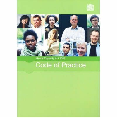 Mental Capacity Act 2005 Code of Practice 2007