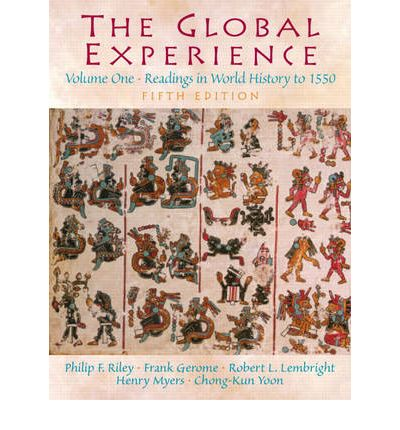 The Global Experience: to 1550 v. 1: Readings in World History