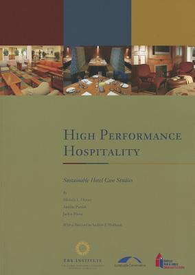 High Performance Hospitality: Sustainable Hotel Case Studies