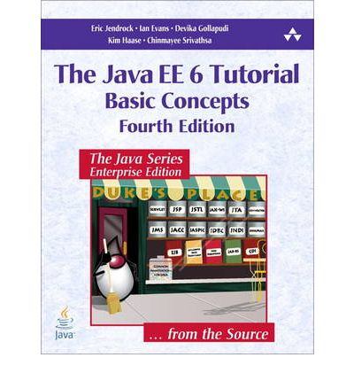 The Java EE 6 Tutorial: v. 1: Basic Concepts