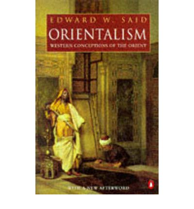 orientalism an overview Overview » review the study guide and choose which exercises you will use  also offer your own speculation on why the theory of orientalism has been a.