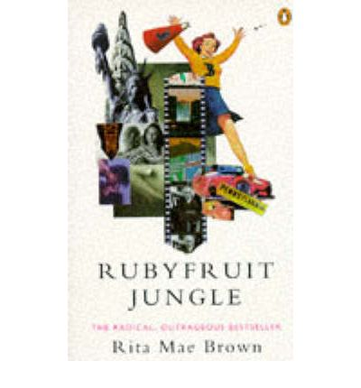 rubyfruit jungle Buy rubyfruit jungle by rita mae brown (isbn: 9781784870515) from amazon's  book store everyday low prices and free delivery on eligible orders.