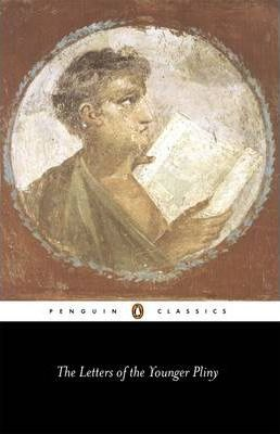 The Letters of the Younger Pliny