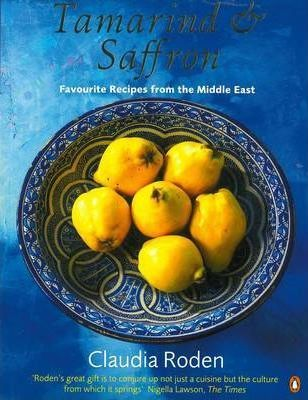 Tamarind and Saffron: Favourite Recipes from the Middle East
