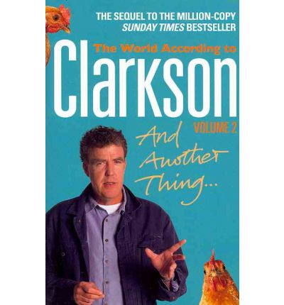 And Another Thing: v. 2: The World According to Clarkson