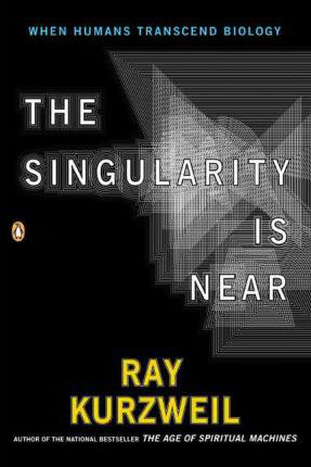 The Singularity is Near: When Humans Transcent Biology