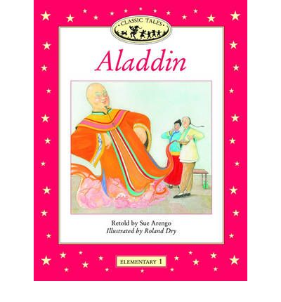 Classic Tales: Aladdin Elementary level 1