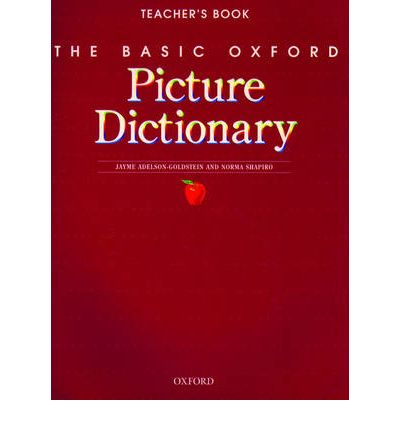 The Basic Oxford Picture Dictionary:: Teacher's Book