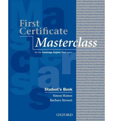 First Certificate Masterclass Students Book 2008 Edition