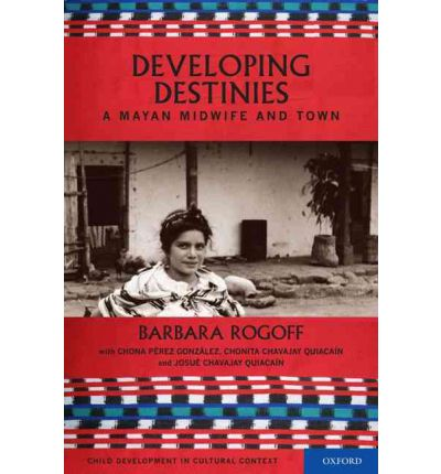 Destiny and Development: A Mayan Midwife and Town
