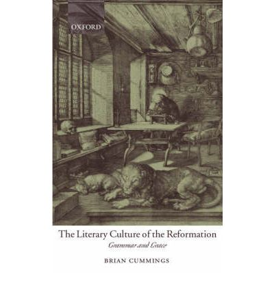 The Literary Culture of the Reformation