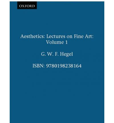 Aesthetics: v.1: Lectures on Fine Art