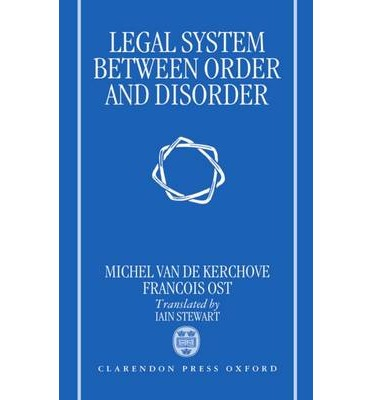 The Legal System: Between Order and Disorder