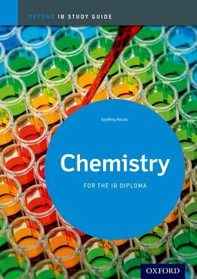 Chemistry Study Guide: Oxford Ib Diploma Programme: For the Ib Diploma