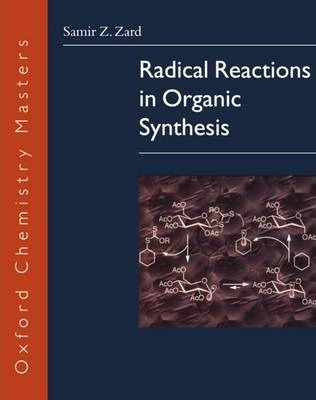 Radical Reactions in Organic Synthesis