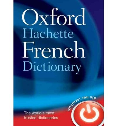 Oxford-Hachette French Dictionary