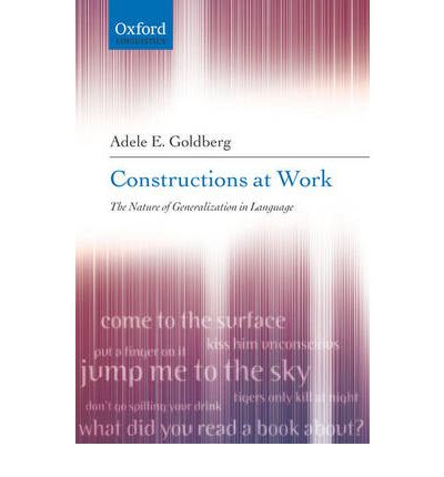 The Constructions at Work: The Nature of Generalization in Language