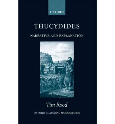 Thucydides: Narrative and Explanation