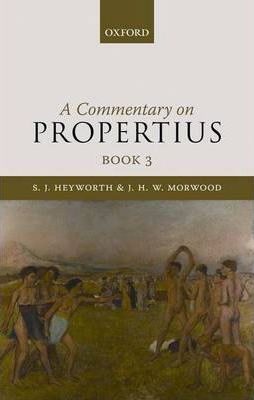 Commentary on Propertius: Bk. 3