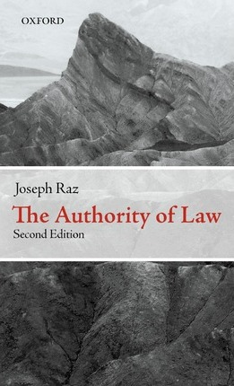 the authority of law essays on law and morality raz