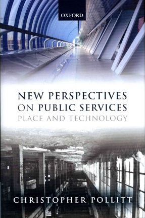 New Perspectives on Public Services: Place and Technology