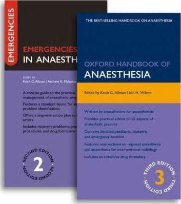Oxford Handbook of Anaesthesia Third Edition and Emergencies in Anaesthesia Second Edition Pack