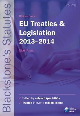 Blackstone's EU Treaties and Legislation 2013-2014