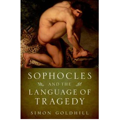 Sophocles and the Language of Tragedy